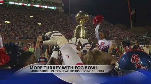 Bjork, Stricklin and TV Networks Discussing Egg Bowl on Thanksgiving (Image 1)_15951