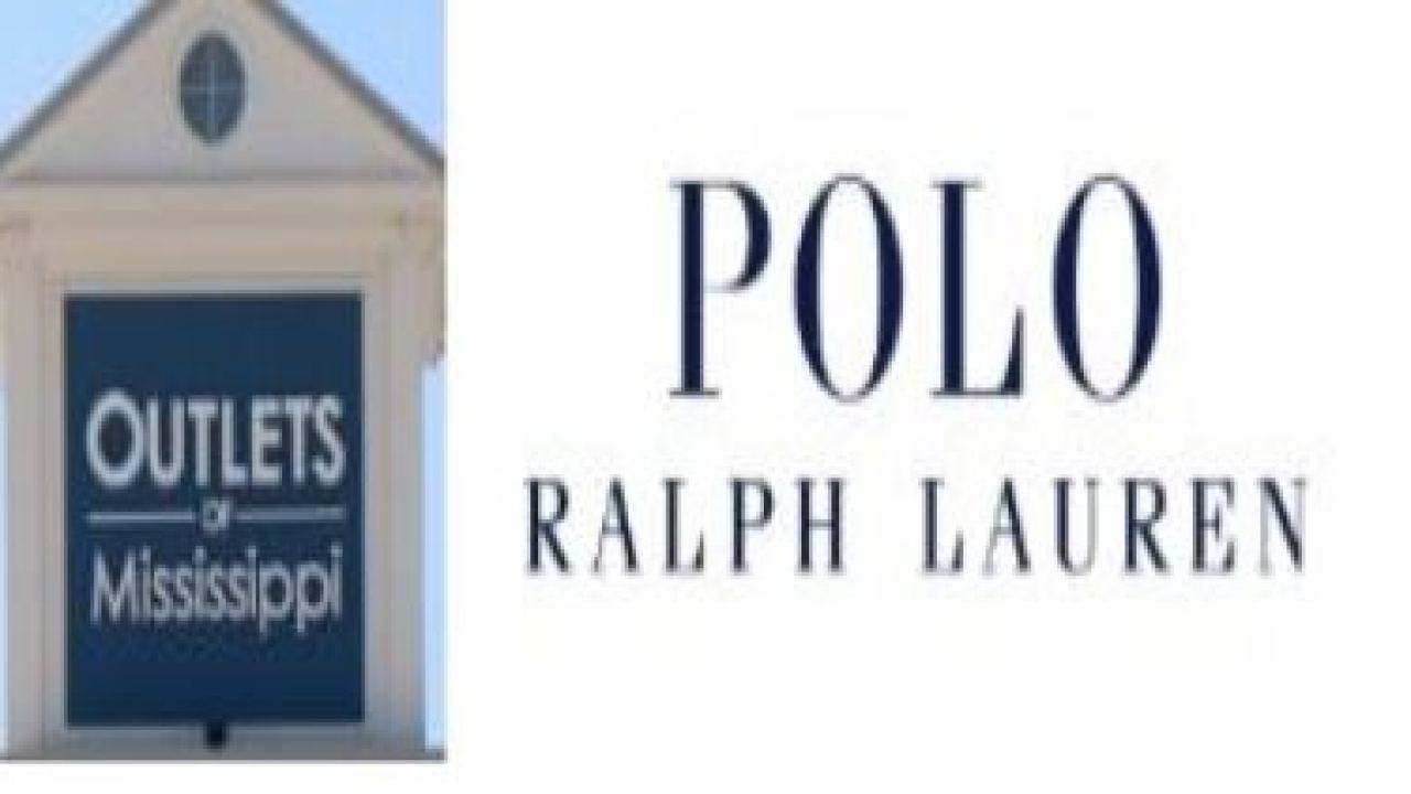 Polo Ralph Lauren opens tomorrow at Outlets of Mississippi